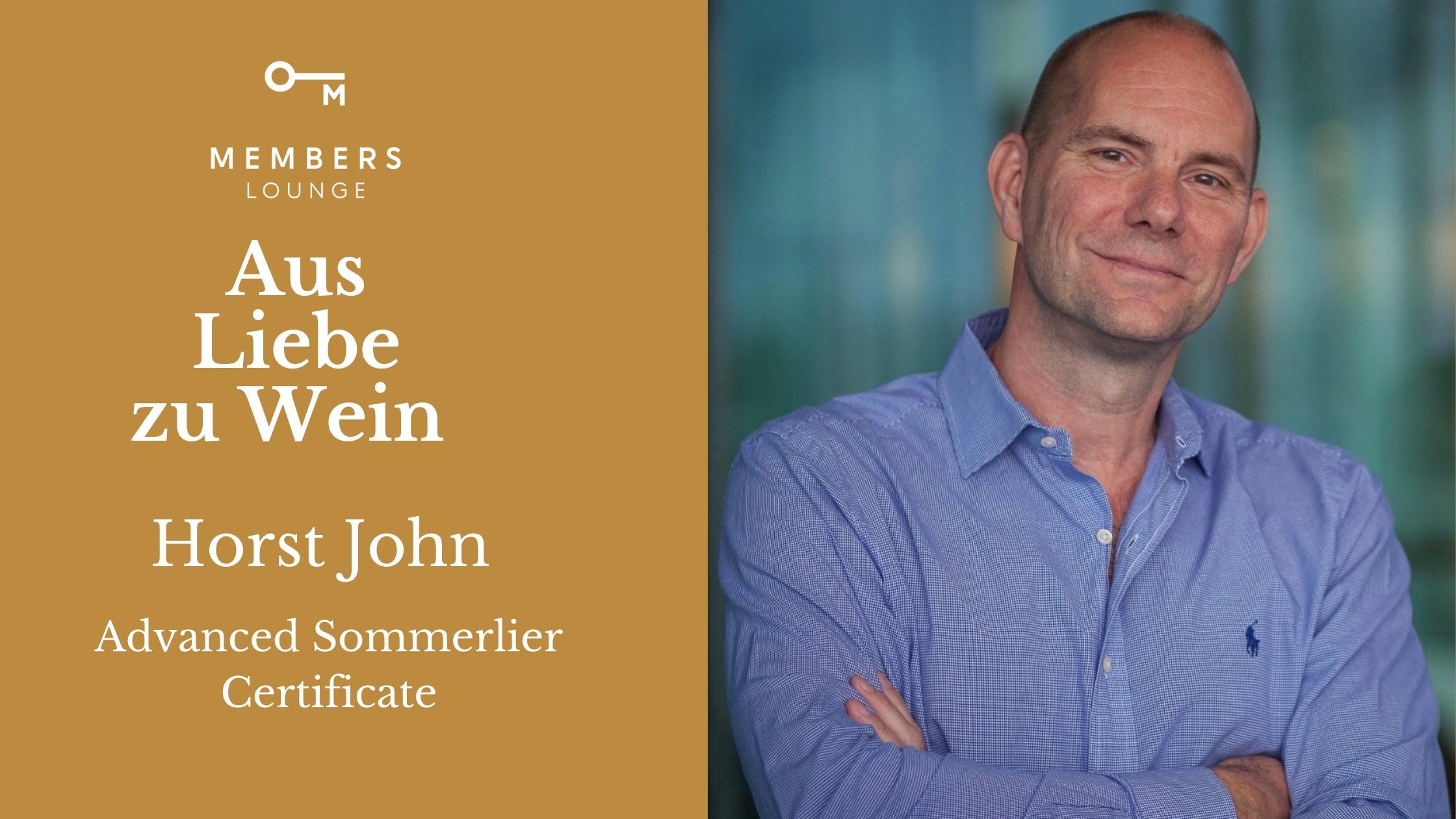 Aus Liebe zu Wein mit Horst John